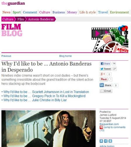 Why_I_d_like_to_be_…_Antonio_Banderas_in_Desperado_Film_theguardian.com_-_2014-08-05_10.45.59